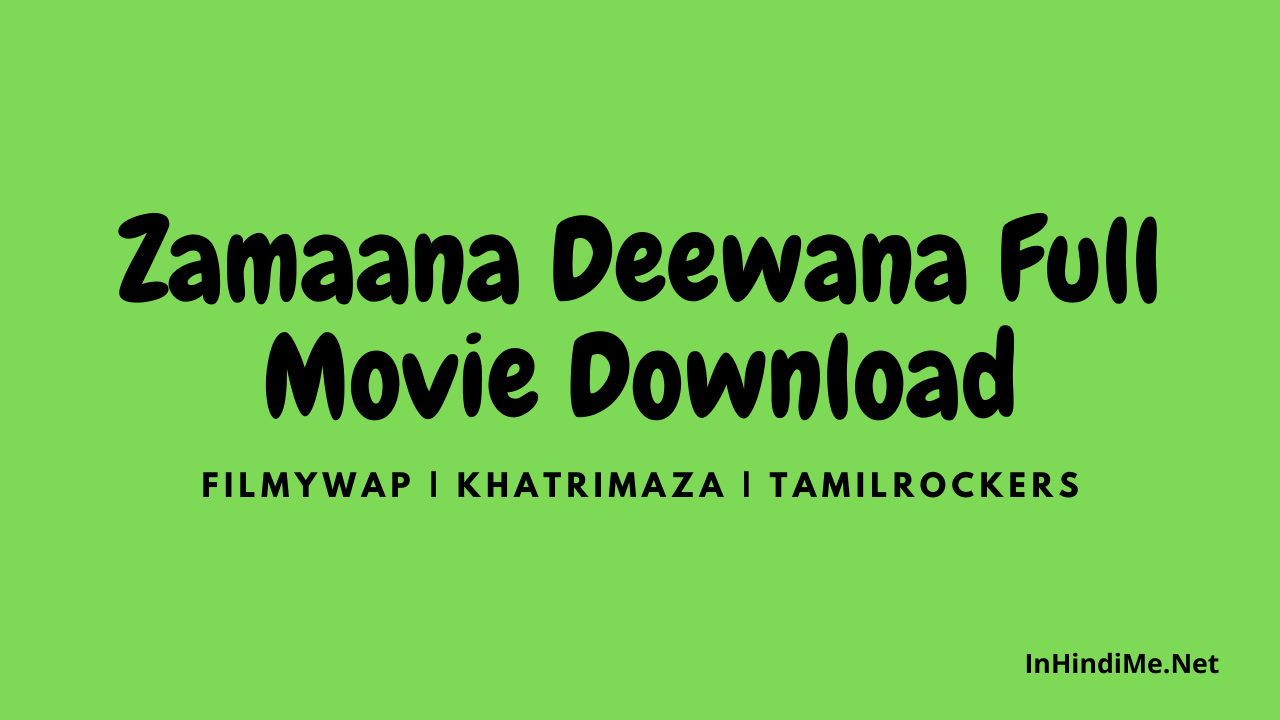 Zamaana Deewana Full Movie Download