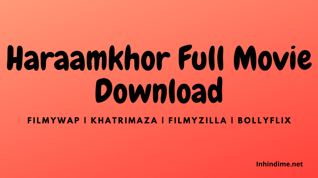 Haraamkhor Full Movie Download